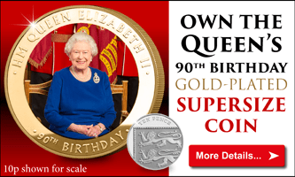 Own the Queen's 90th Birthday Supersize Coin