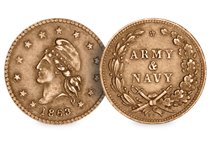 "Coin token issued during the American Civil War as a replacement for money after coins were hoarded during by the public. It features a reverse that says ""ARMY NAVY"" and a liberty head on the obverse."