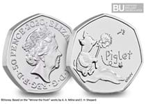 This Piglet 50p has been issued by The Royal Mint, and is the third coin to be issued in the series to celebrate Winnie the Pooh.