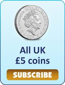Subscribe to all UK £5 coins.