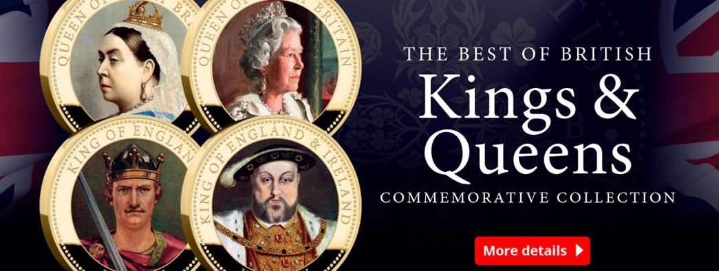 The Best of British Kings & Queens Commemorative Collection